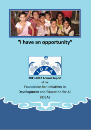 2011-2012 Annual Report for the Foundation for Initiatives in Development and Education for all (IDEA), designed by Shelly Najjar